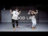 Good Life - G-Eazy &amp Kehlani Koosung X Isabelle Choreography