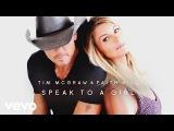 Tim McGraw, Faith Hill - Speak to a Girl (Audio)