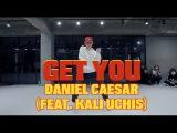 GET YOU - DANIEL CAESAR(FEAT. KALI UCHIS)  DORI CHOREOGRAPHY