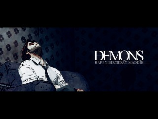 Bigby Wolf | Demons [HBD MADDIE]