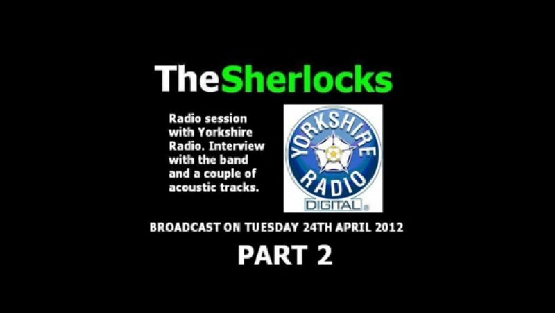 Interview on radio part to by The Sherlocks