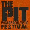 The Pit   Постапокалипсис фестиваль в Украине