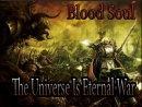 Blood Soul Universy Of Eternal War Live
