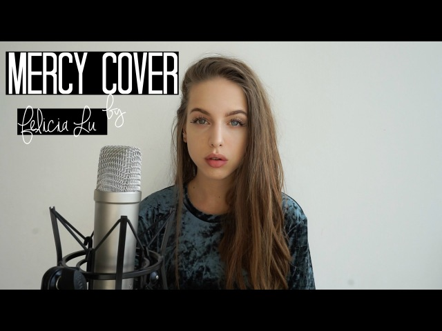 Mercy / Shawn Mendes / Felicia Lu Cover
