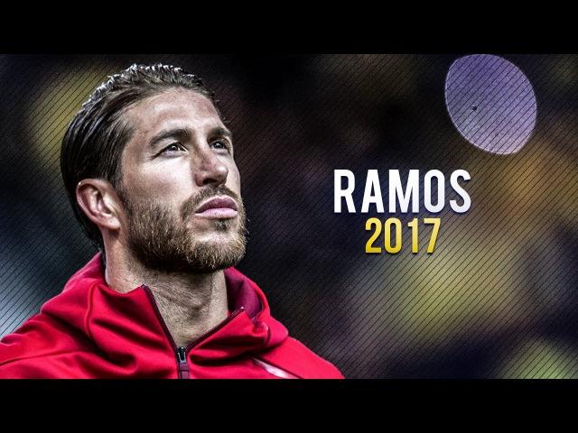 Sergio Ramos 2017 ● The Warrior ● Crazy Defensive Skills, Goals, Tackles   HD