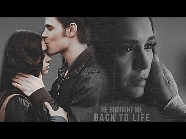 Elena stefan | he brought me back to life (8x16)