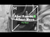 Abel Ramos &amp Albert Neve - Flat Beat (Official Audio)