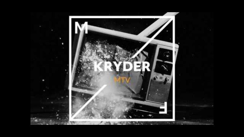 Kryder- MTV [Out Now]