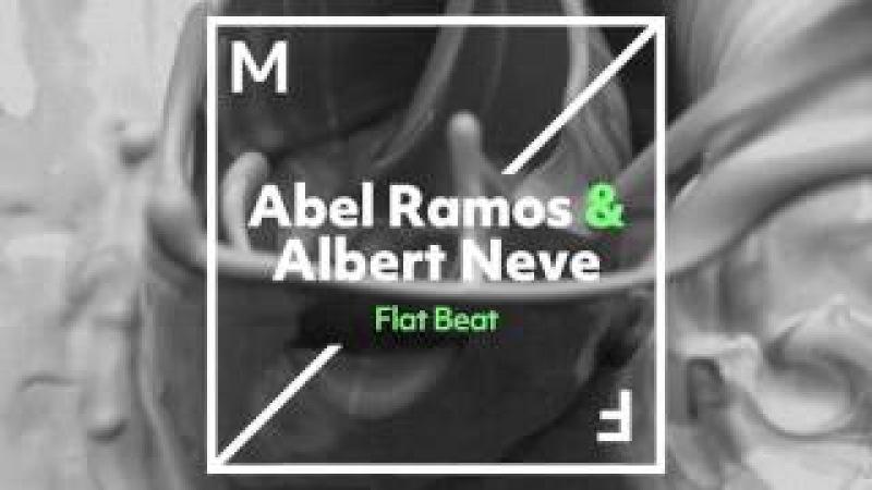 Abel Ramos Albert Neve - Flat Beat (Official Audio)