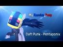 SFM My Russian pony Daft Punk - Pentaponix PMV
