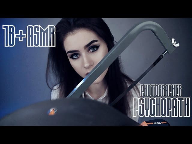 18 ASMR. Photographer PSYCHOPATH [ENG SUB] (roleplay) | Фотограф ПСИХОПАТ