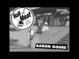 Hall of Meat Aaron Goure