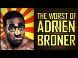 The Worst of Adrien Broner AB Exposed Hilarious