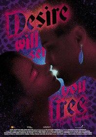 Желание освободит тебя / Desire Will Set You Free (2015)