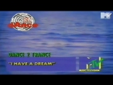 DANCE 2 TRANCE - I HAVE A DREAM 1995