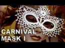 Венецианская карнавальная маска крючком Часть I