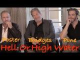 DP30 Hell or High Water, Jeff Bridges, Ben Foster, Chris Pine