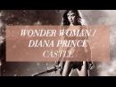 wonder woman/diana prince - castle