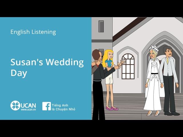 Learn English Via Listening Beginner Lesson 13 Susan's Wedding Day