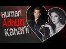 Karan Singh Grover Jennifer Winget | HUMARI ADHURI KAHANI | Break Up Story