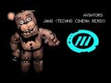 Aviators Jaws (Techno Cinema Remix)