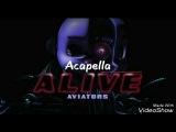 Aviators - Alive (Vocals)