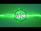Aviators Alive (Winter Cavalry Remix)