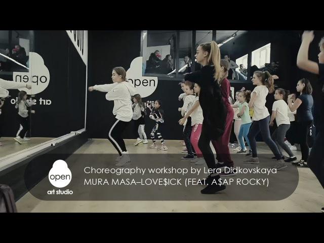 Mura Masa–Love$ick (feat. A$AP Rocky) - Choreography workshop by Lera Didkovskaya