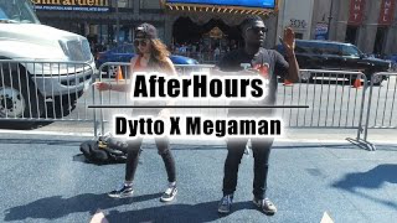 AfterHours | Dytto x MegaMan | Dance Freestyle