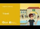 Learn English Via Listening | Beginner - Lesson 33. Travel