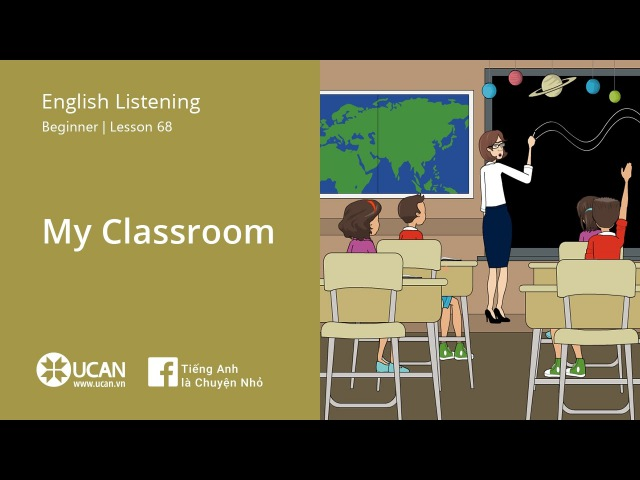 Learn English Listening | Beginner - Lesson 68. My Classroom
