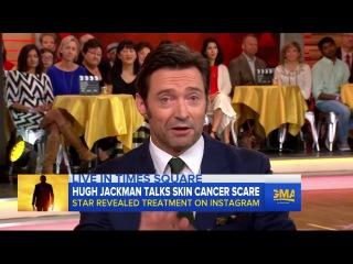 24.02.17. Hugh Jackman Interview: Beating skin cancer, 'Logan'