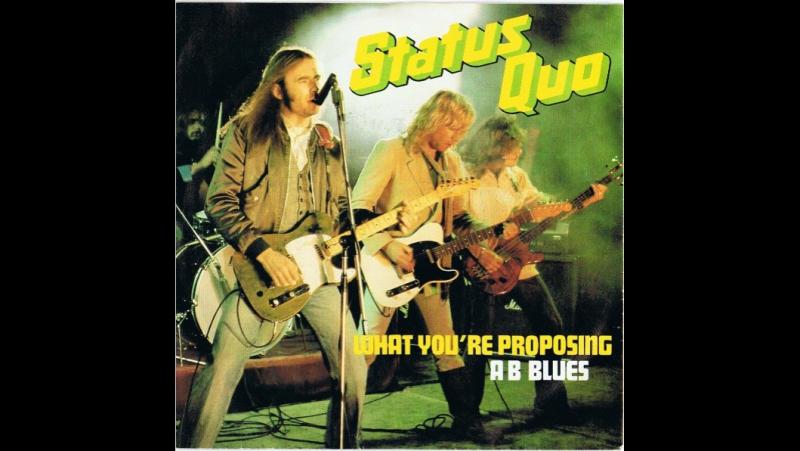Status Quo - What Youre Proposing