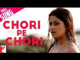 Анатомия любви Saathiya (Индийский клип из фильма) Chori Pe Chori