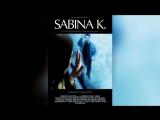 Сабина К. (2015)  Sabina K.