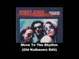 2 Fast 4 You - Move To The Rhythm (Old Kolbaserz Edit)
