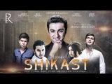 Shikast (o'zbek film) | Шикаст (узбекфильм)