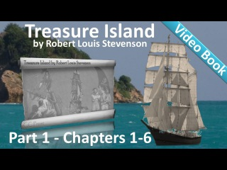 Part 1 - Treasure Island Audiobook by Robert Louis Stevenson (Chs 1-6)