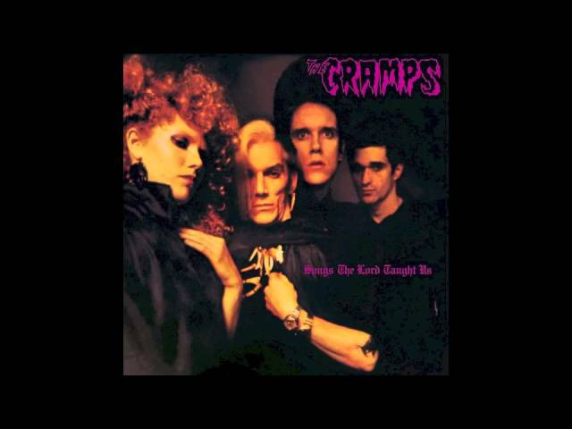 The Cramps - Songs The Lord Taught Us (Full Album)
