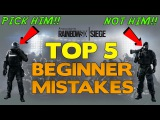 Rainbow Six Siege Tips  Top 5 Beginner Mistakes