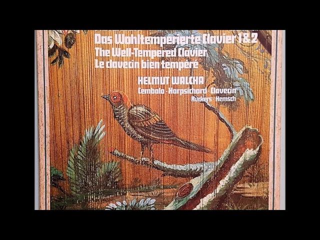 HELMUT WALCHA - BACH : Das Wohltemperierte Clavier Teil 1, BWV 846-869