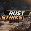 Rust Strike - сервера Rust Experimental