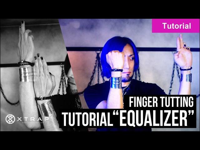 Finger Tutting Tutorial