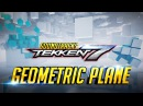 TEKKEN 7 - Geometric Plane - Practice Stage [ The Motion ] Console Soundtrack『 鉄拳7 철권7』