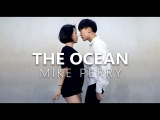 Mike Perry - The Ocean ft.Shy Martin Choreography . HAZEL