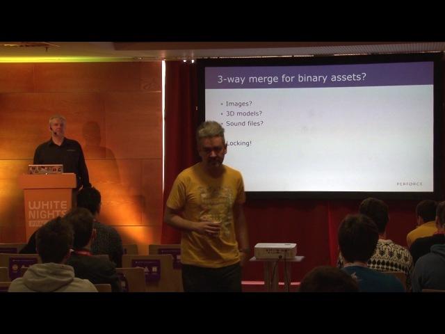White Nights Prague 2017 Sven Erik Knop Perforce Software Version Management for Video Games Developers