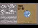 Jose Padilla & Chris Zippel - Akamundo (Afterlife Remix)