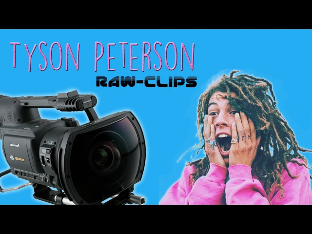 Tyson Peterson | Raw-Clips