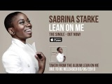 Sabrina Starke - Lean On Me (Official Audio)