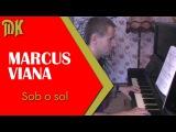 Marcus VianaSob o sol заставка к сериалу Клон
